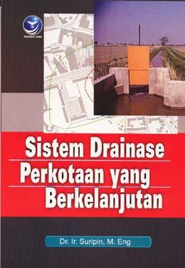 Resensi : Buku Sistem Drainase Perkotaan yang ...