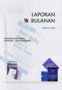 Laporan Bulanan Program Kerjasama Bappenas Plan Indonesia Februari 2007 Pokja Ampl Air Minum Dan Penyehatan Lingkungan