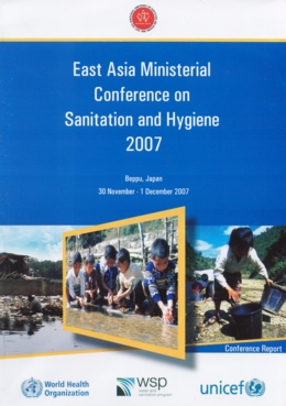 The East Asia Ministerial Conference On Sanitation And Hygiene EASAN 2007 Was Held In Beppu City Japan Friday 30 November Saturday