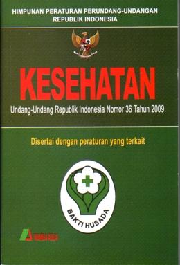 Uu kesehatan no 36 tahun 2009 doc