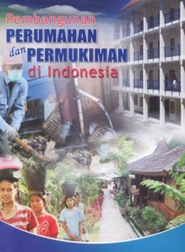 pembangunan perumahan dan permukiman di indonesia pokja